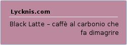 Black Latte – caffè al carbonio che fa dimagrire